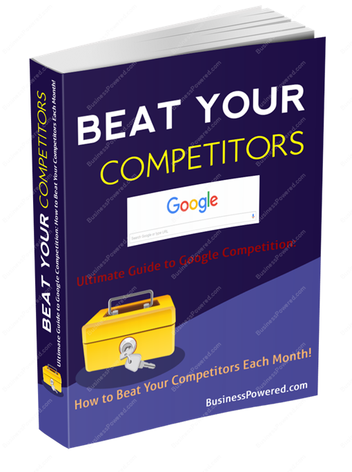 How To Beat Your Competition On Google